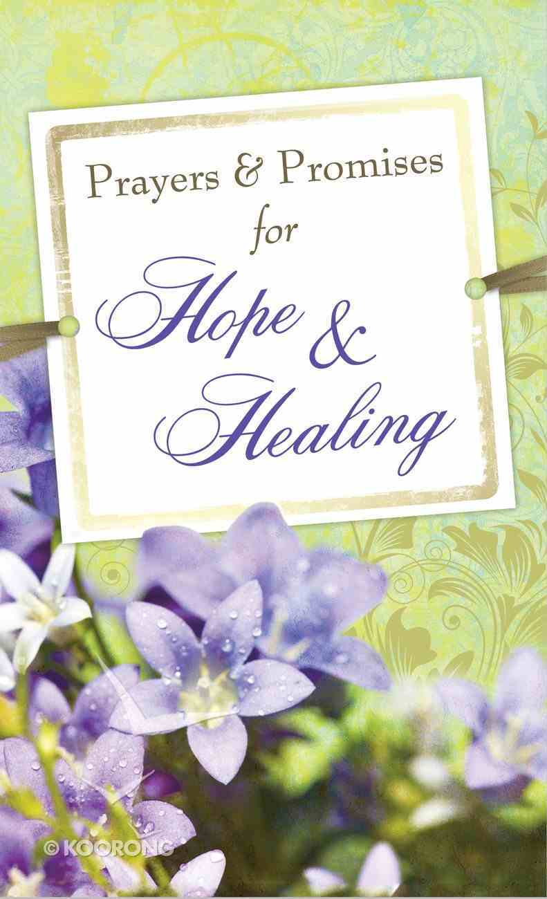 Prayers & Promises For Hope & Healing eBook