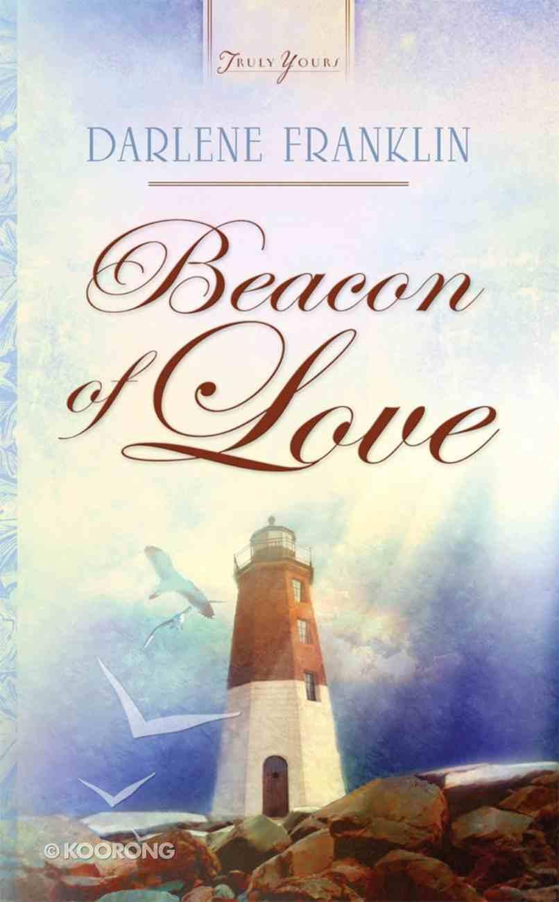 Beacon of Love (#855 in Heartsong Series) eBook