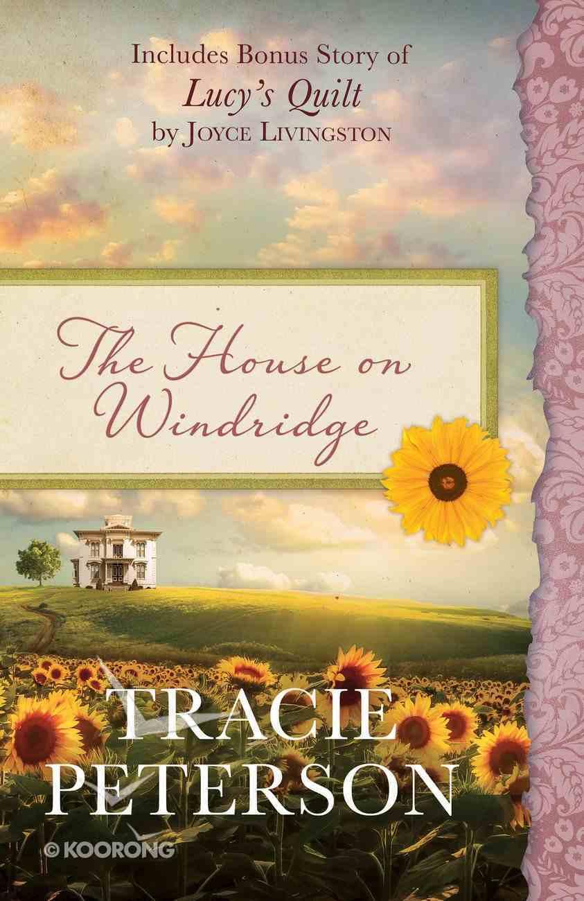 The House on Windridge (Heartsong Series) eBook