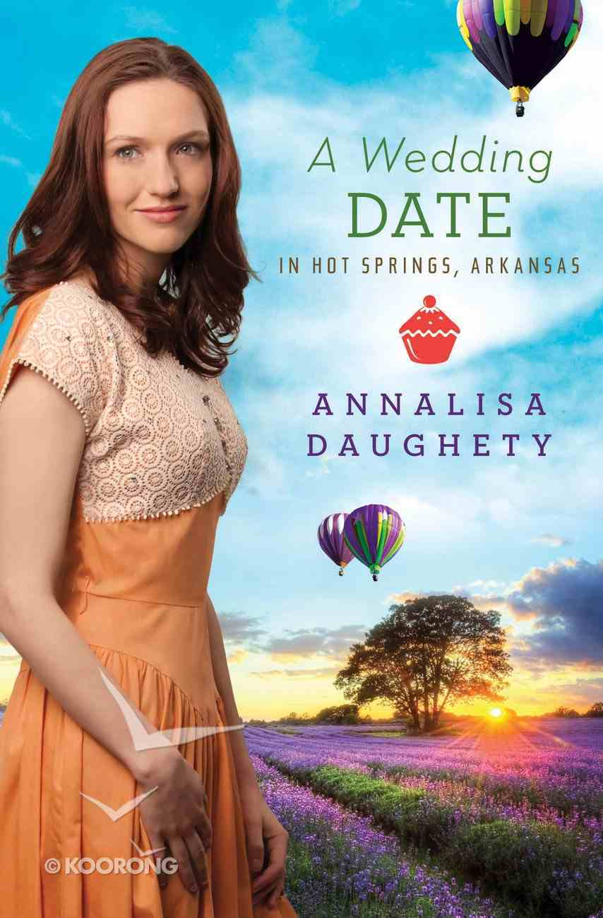 A Wedding Date in Hot Springs Arkansas eBook