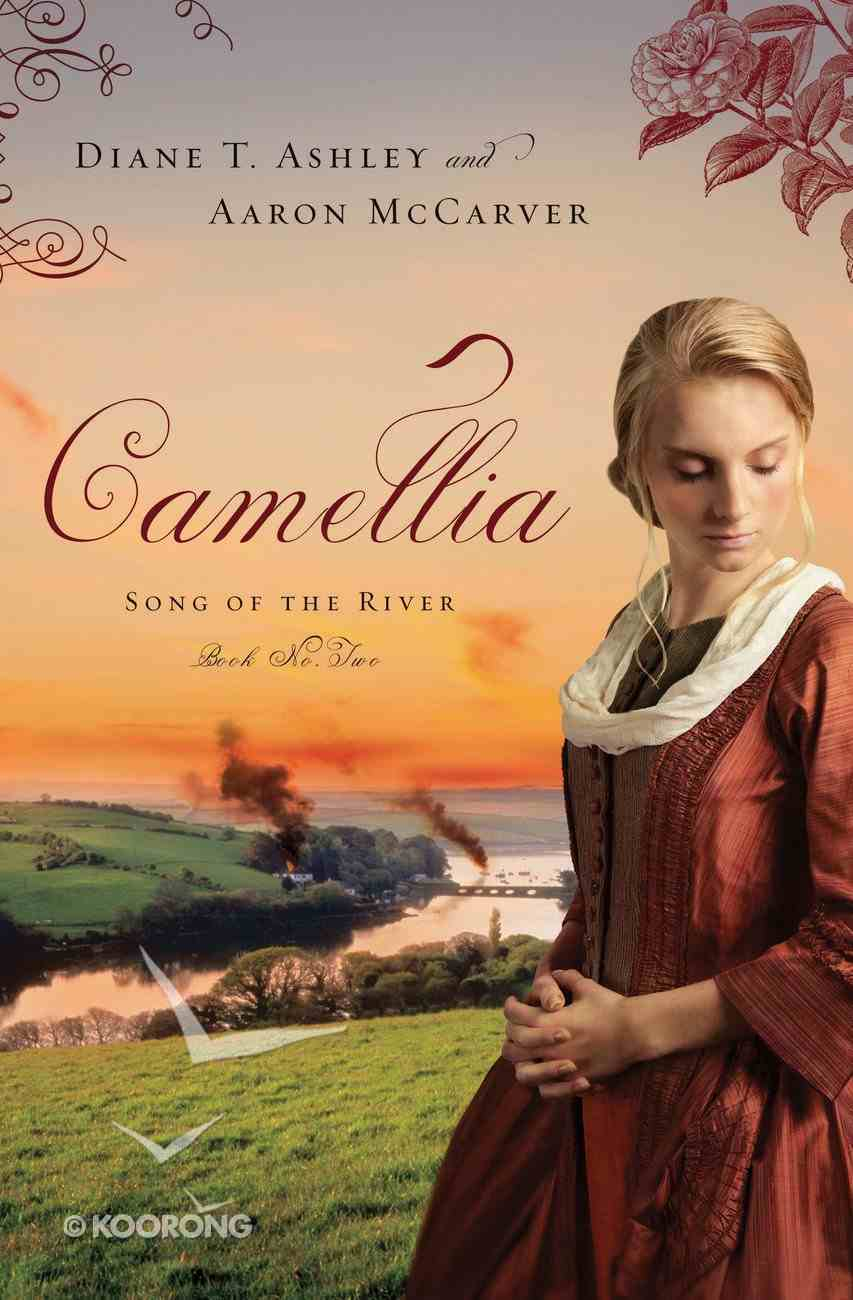 Camellia (#02 in Song Of The River Series) eBook