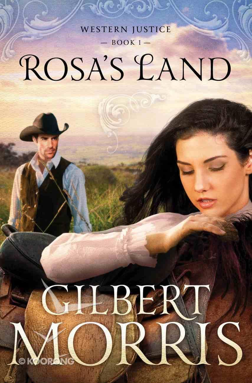 Rosa's Land (#01 in Western Justice Series) eBook