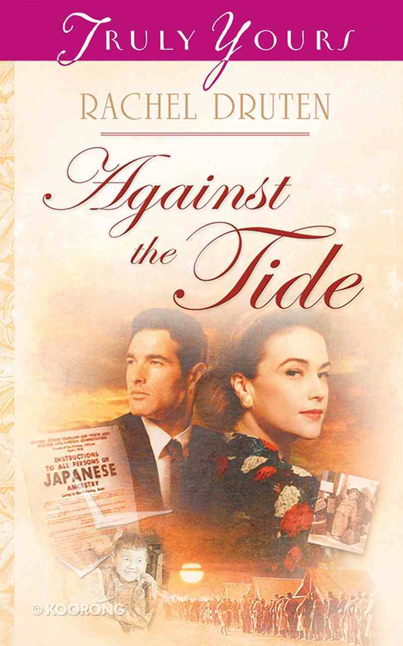 Against the Tide (#651 in Heartsong Series) eBook