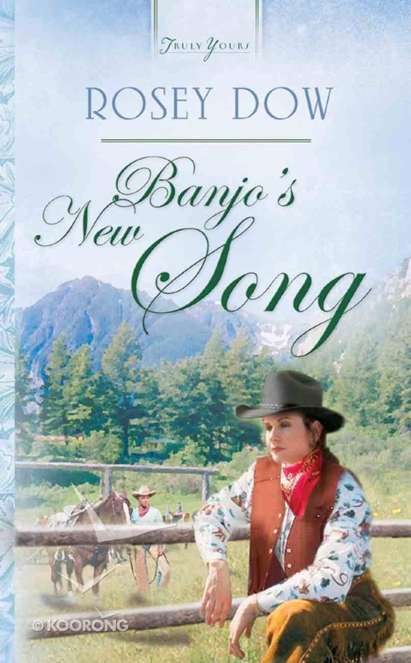Banjo's New Song (Colorado #04) (#559 in Heartsong Series) eBook
