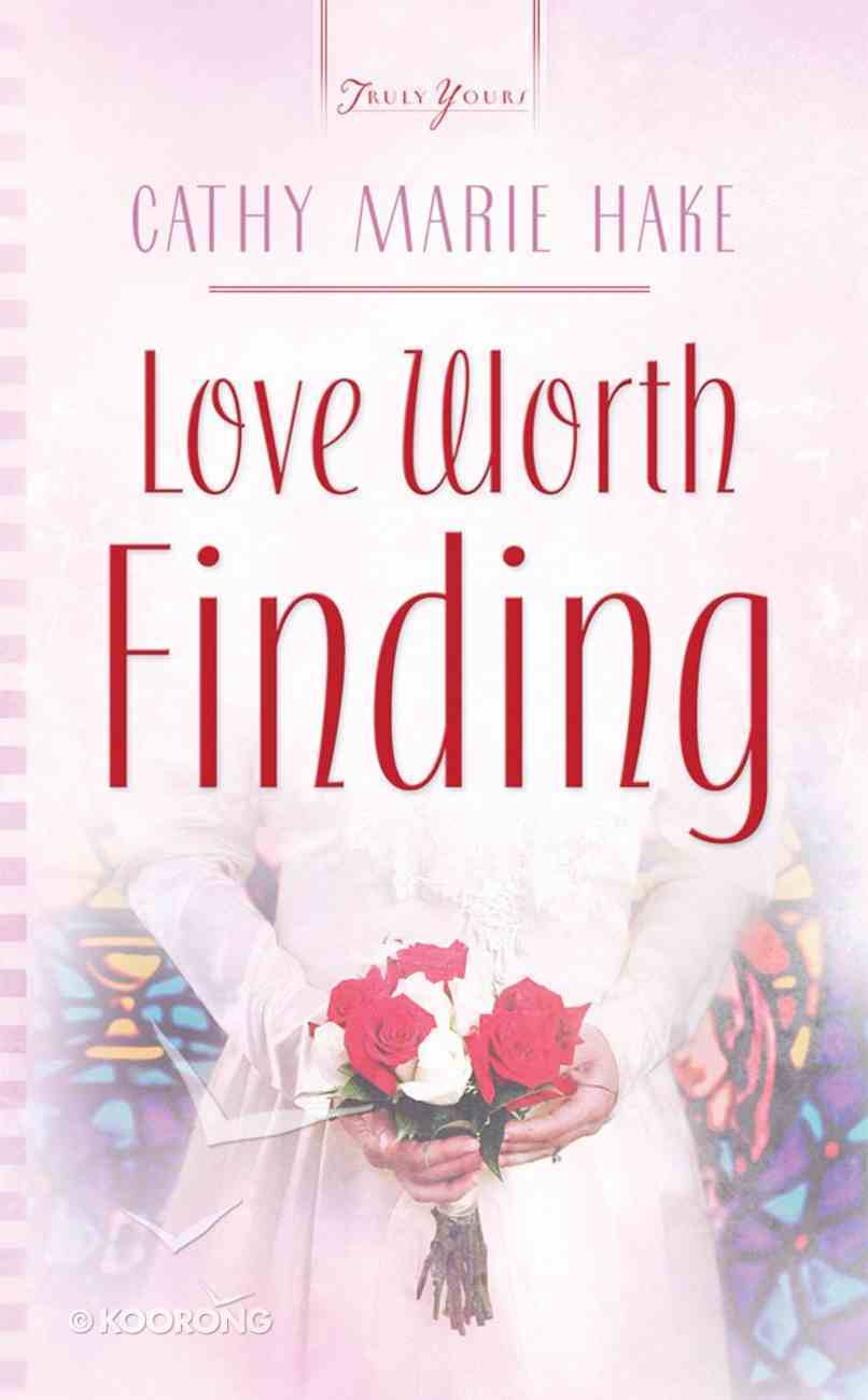 Love Worth Finding eBook