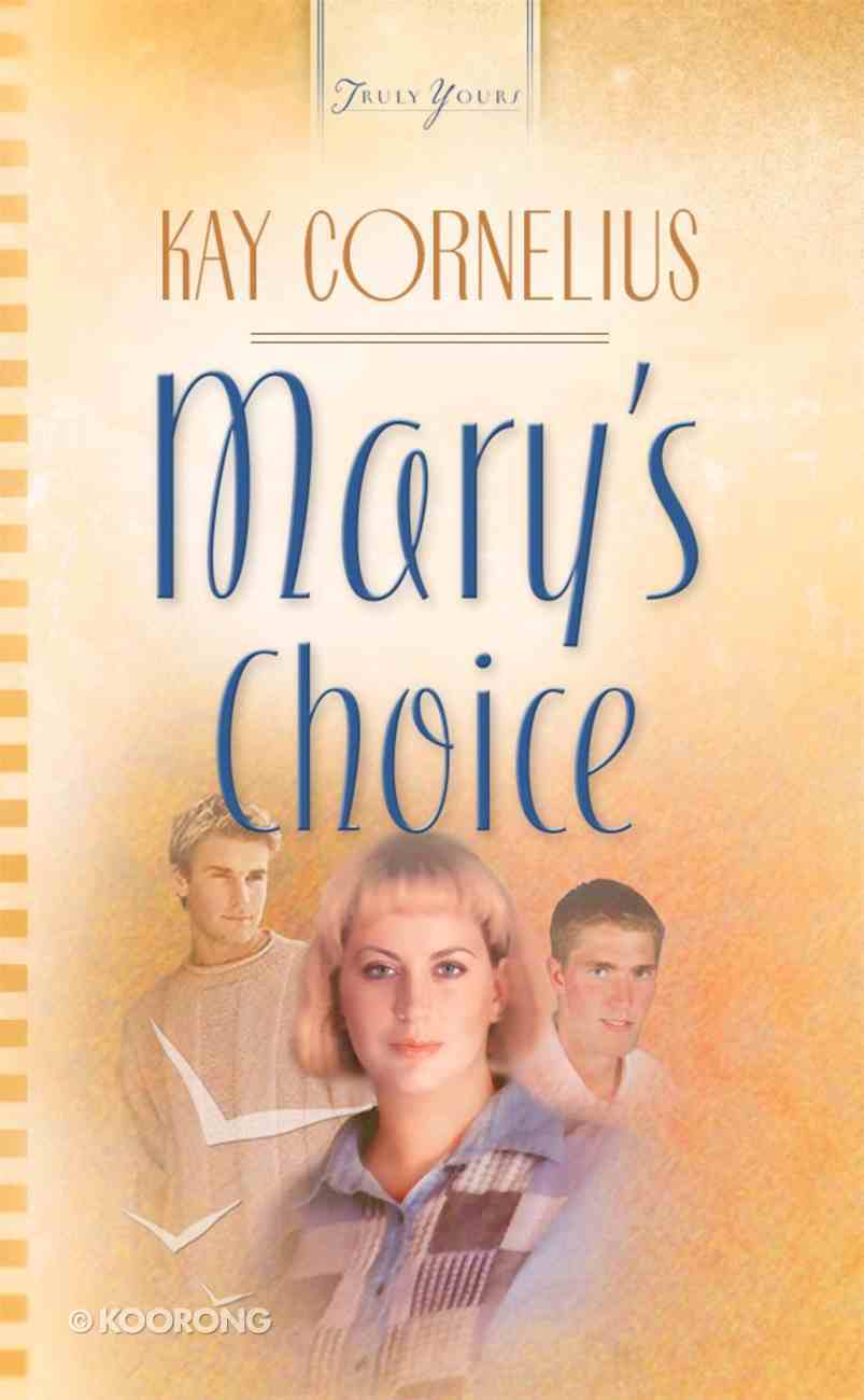 Mary's Choice (Heartsong Series) eBook