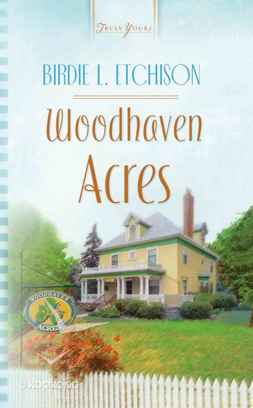 Woodhaven Acres (Heartsong Series) eBook