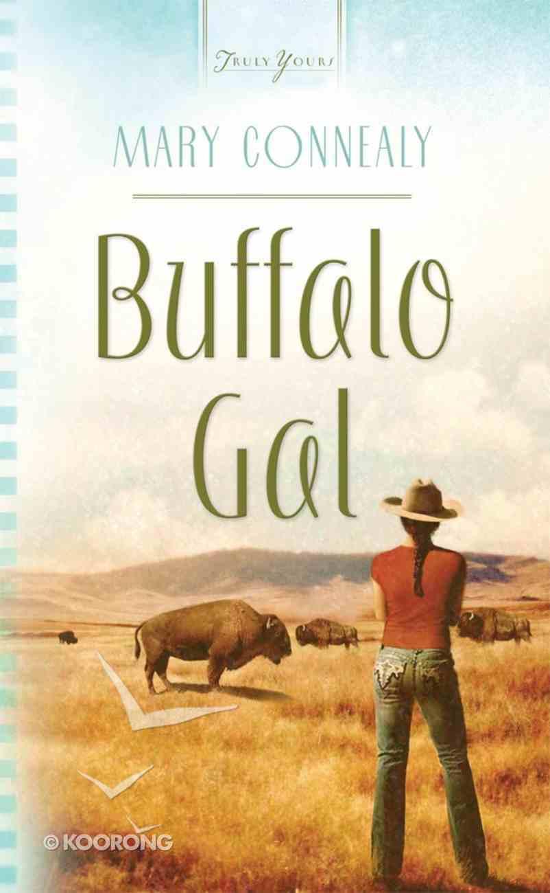 Buffalo Gal (South Dakota Weddings #01) (#818 in Heartsong Series) eBook
