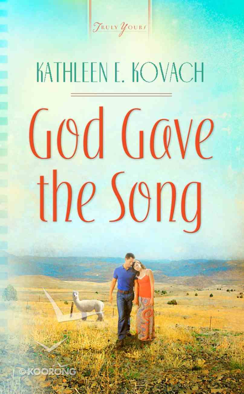 God Gave the Song (Heartsong Series) eBook