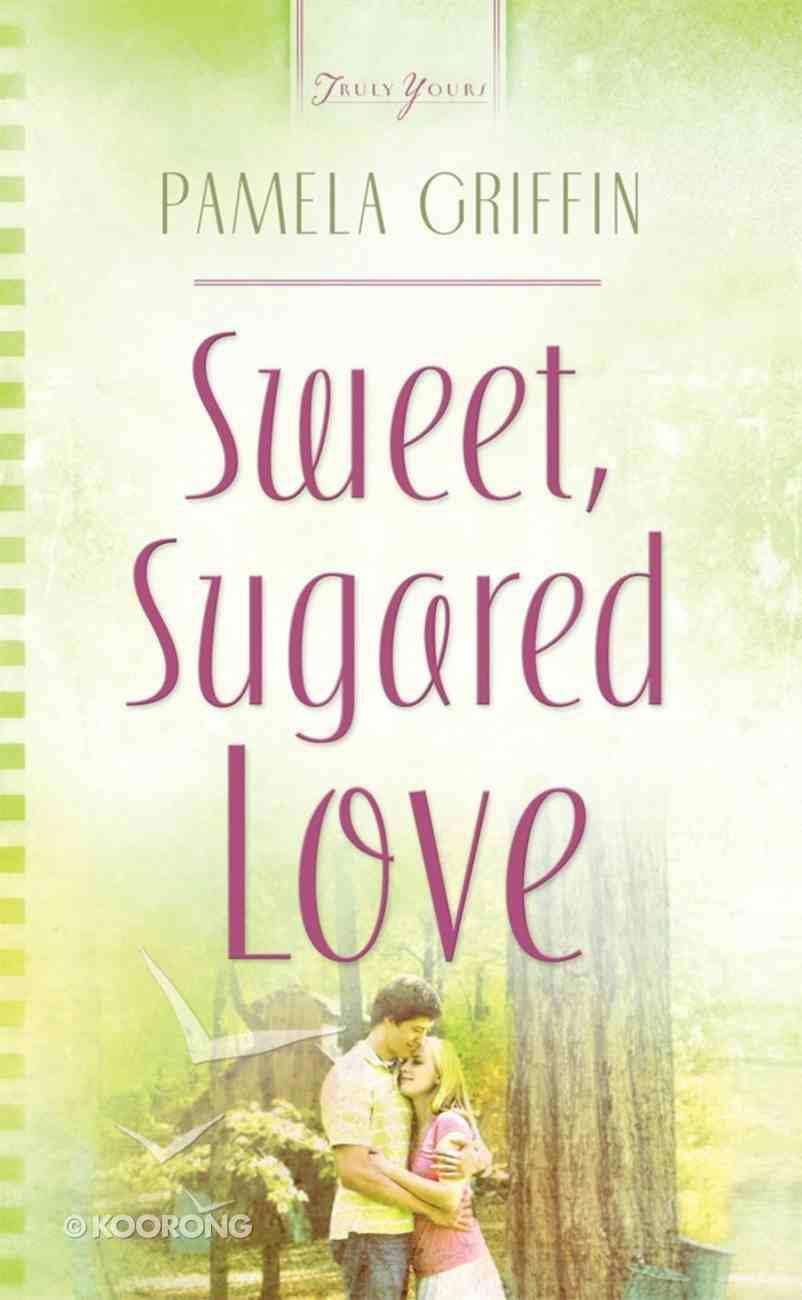 Sweet Sugared Love (#765 in Heartsong Series) eBook