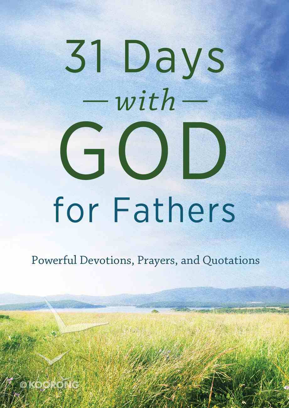 31 Days With God For Fathers eBook