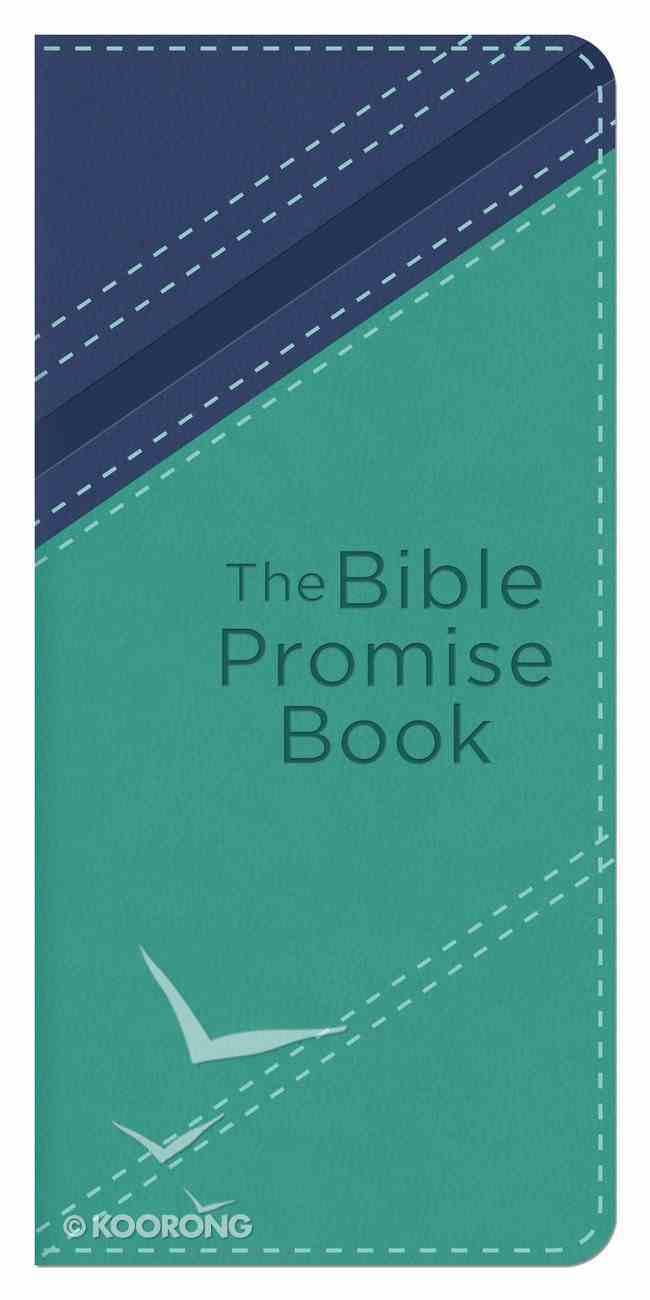 The Bible Promise Book (Kjv Blue/teal) eBook