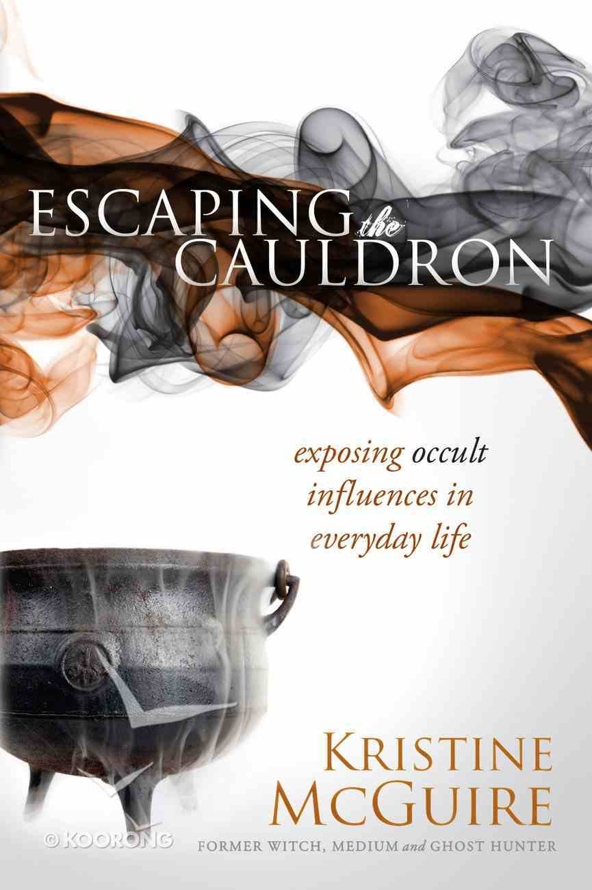 Escaping the Cauldron eBook