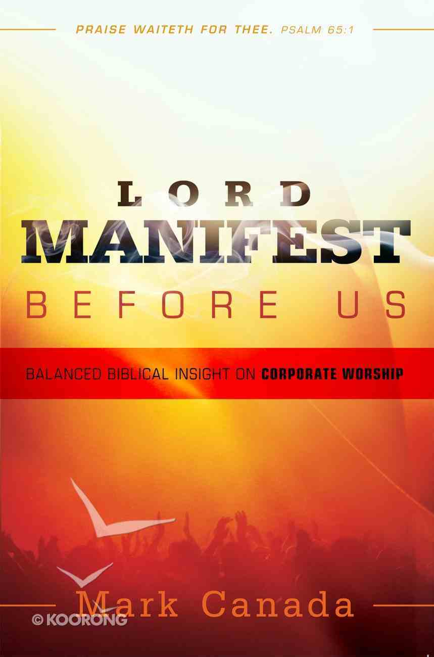 Lord Manifest Before Us eBook