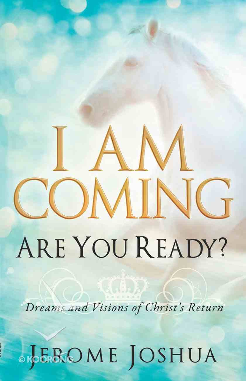 I Am Coming, Are You Ready? eBook