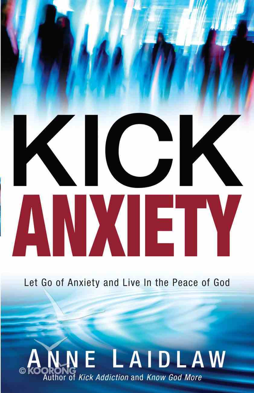 Kick Anxiety eBook