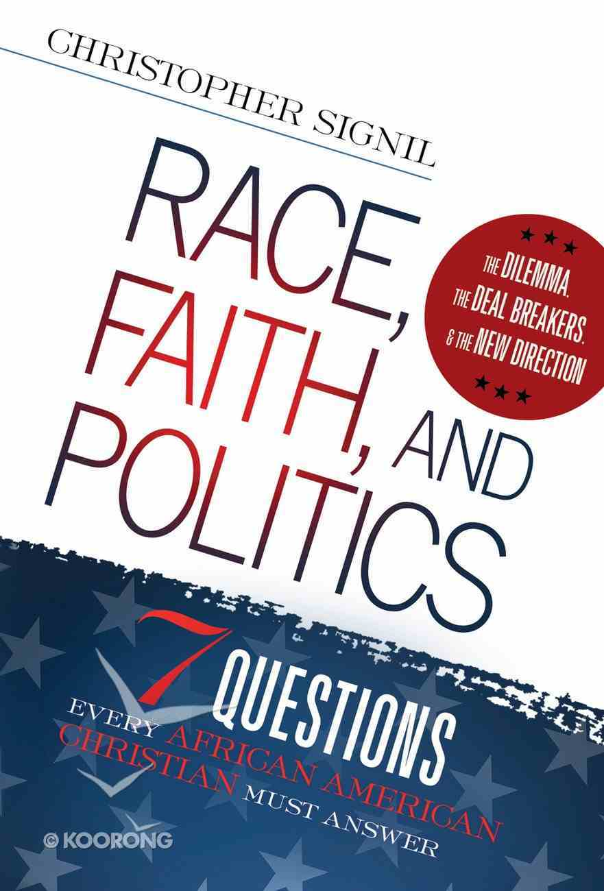Race, Faith, and Politics eBook