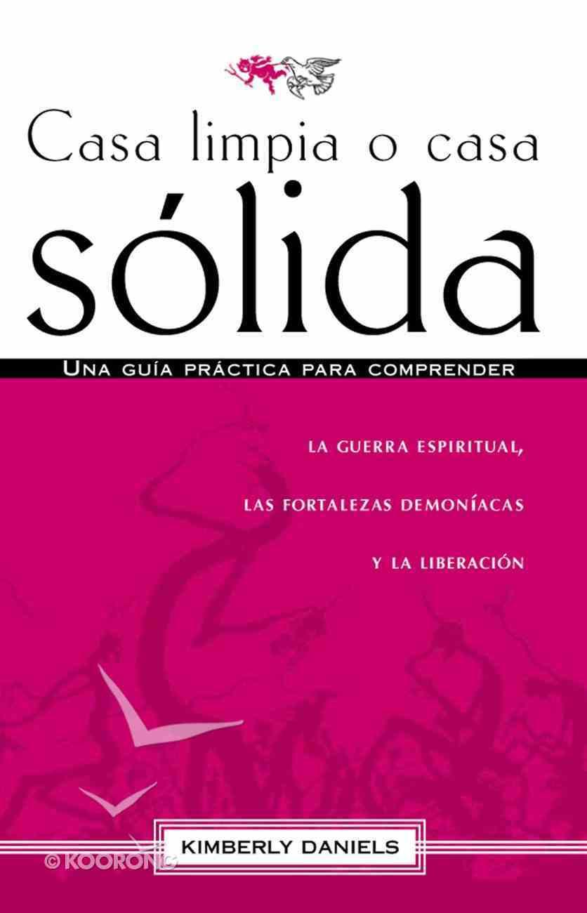 Casa Limpia O Casa Solida eBook