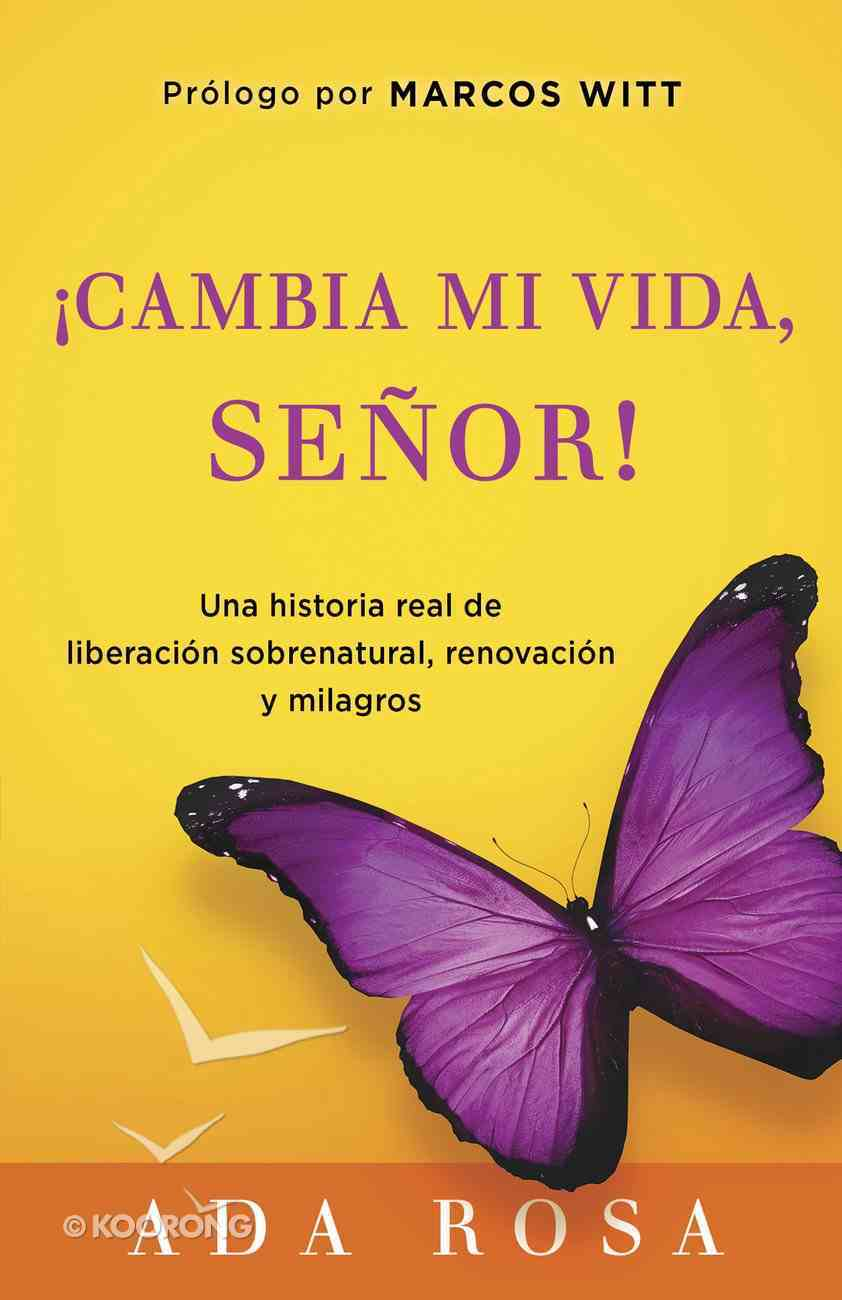 Cambia Mi Vida, Senor! (Spa) (Change My Life, Lord) eBook
