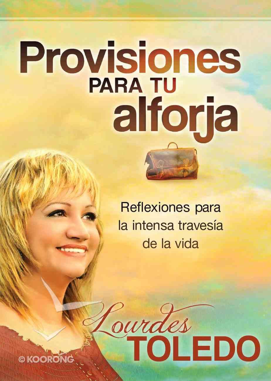Provisiones Para Tu Arforja (Spanish) (Spa) (Provisions For You) eBook