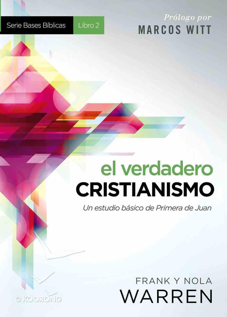El Verdadero Cristianismo (Spa) eBook
