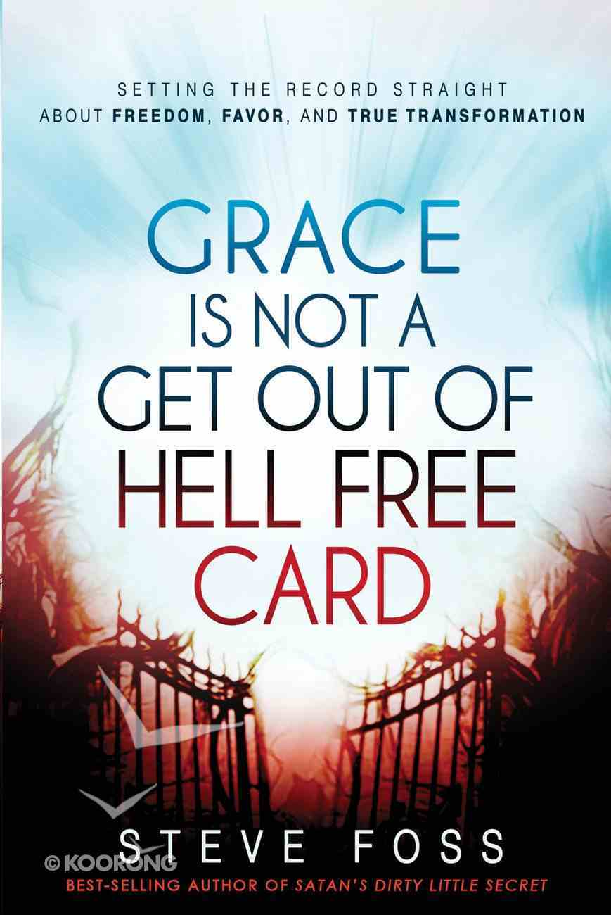 Grace is Not a Get Out of Hell Free Card eBook