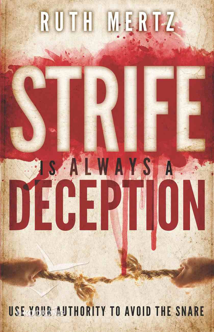 Strife is Always a Deception eBook
