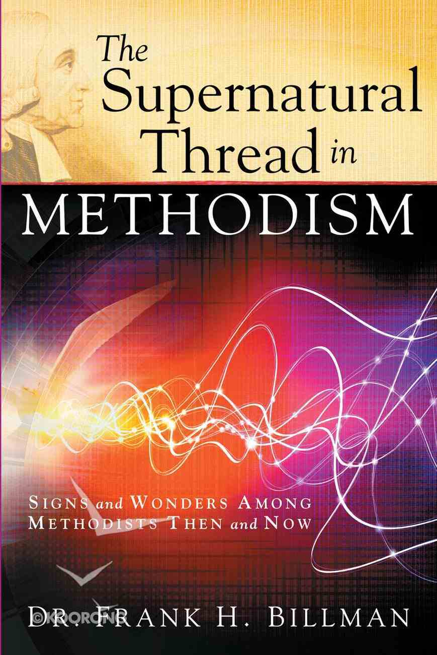 The Supernatural Thread in Methodism eBook