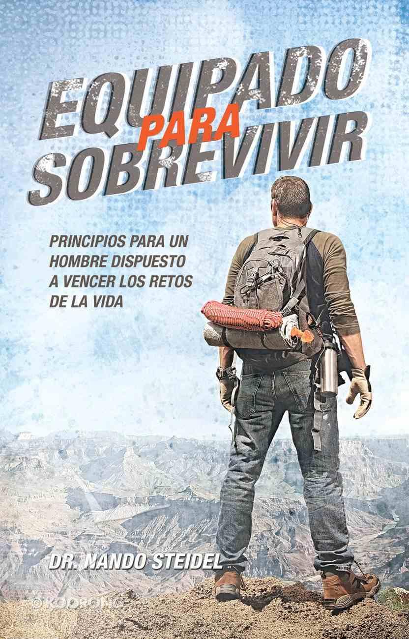 Equipado Para Sobrevivir (Spanish) (Spa) (Equipped To Serve) eBook