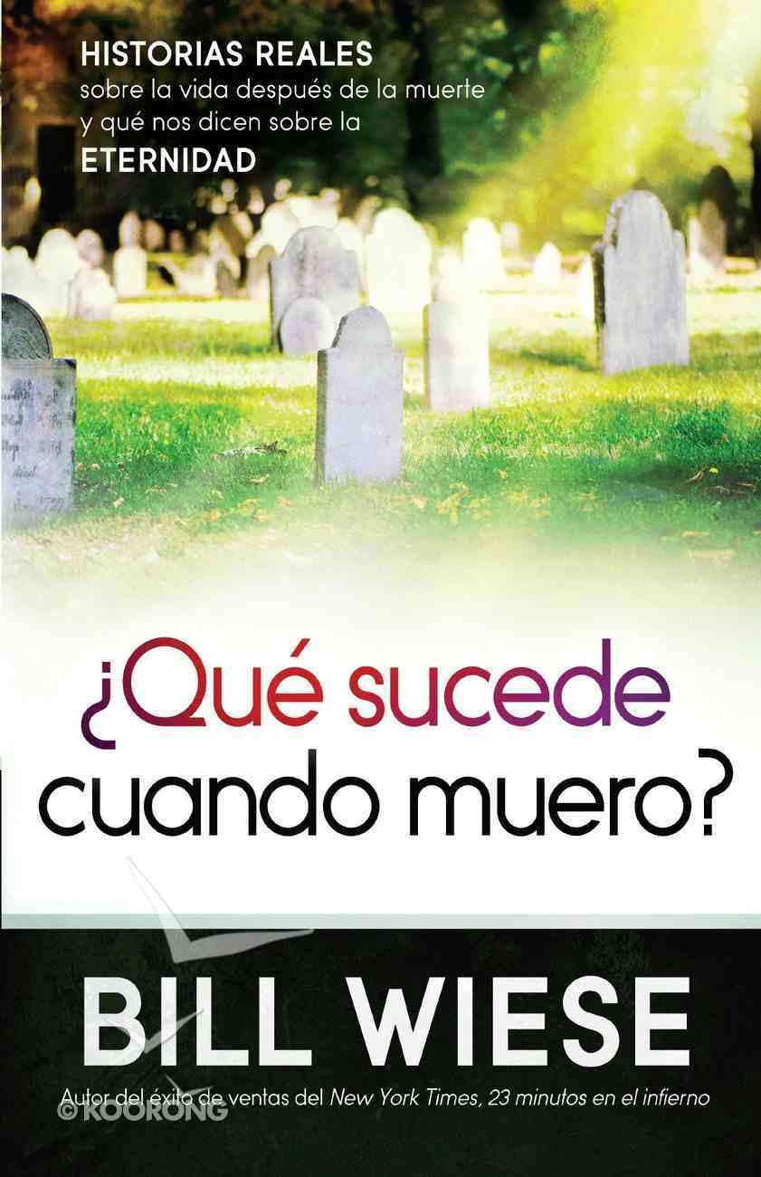 Qu Sucede Cuando Muero? eBook