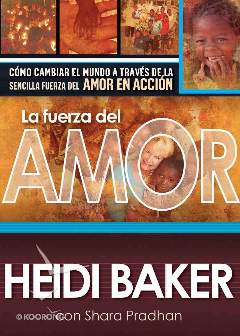 La Fuerza Del Amor eBook