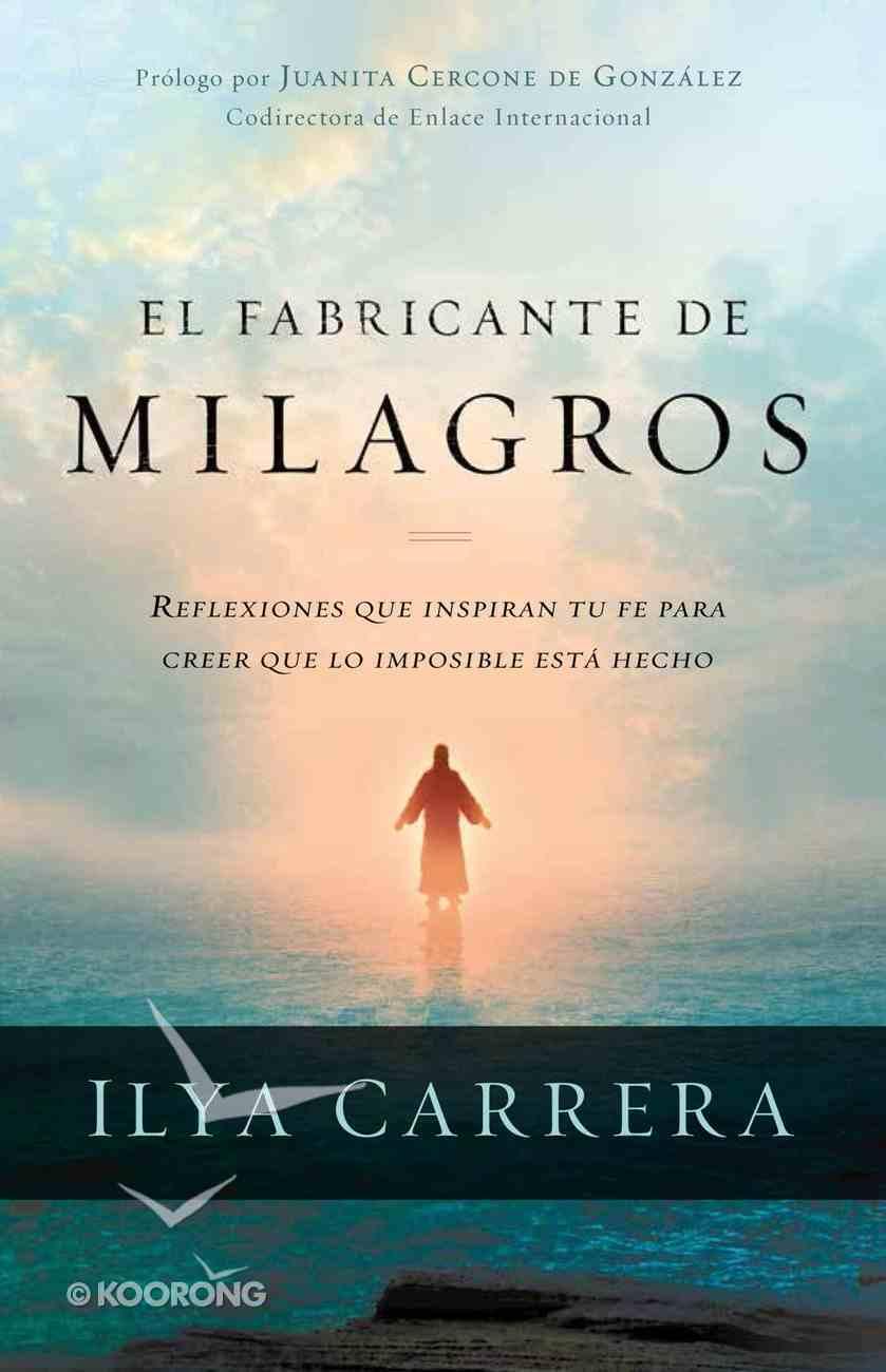 El Fabricante De Milagros eBook