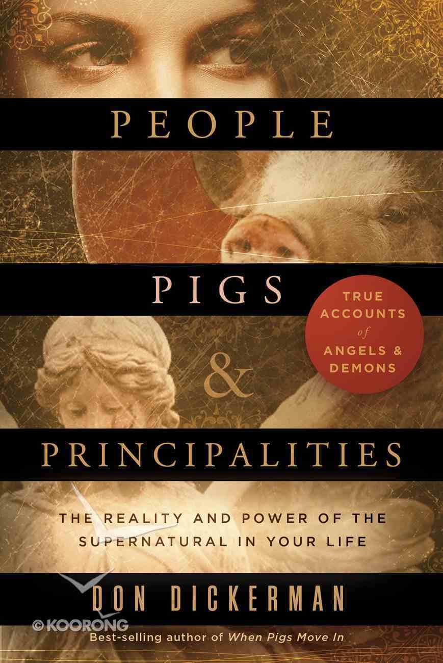 People, Pigs, and Principalities eBook