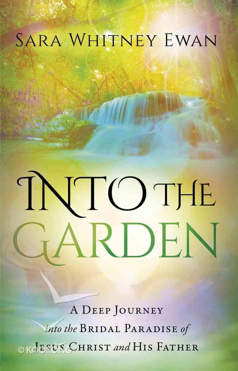 Into the Garden eBook