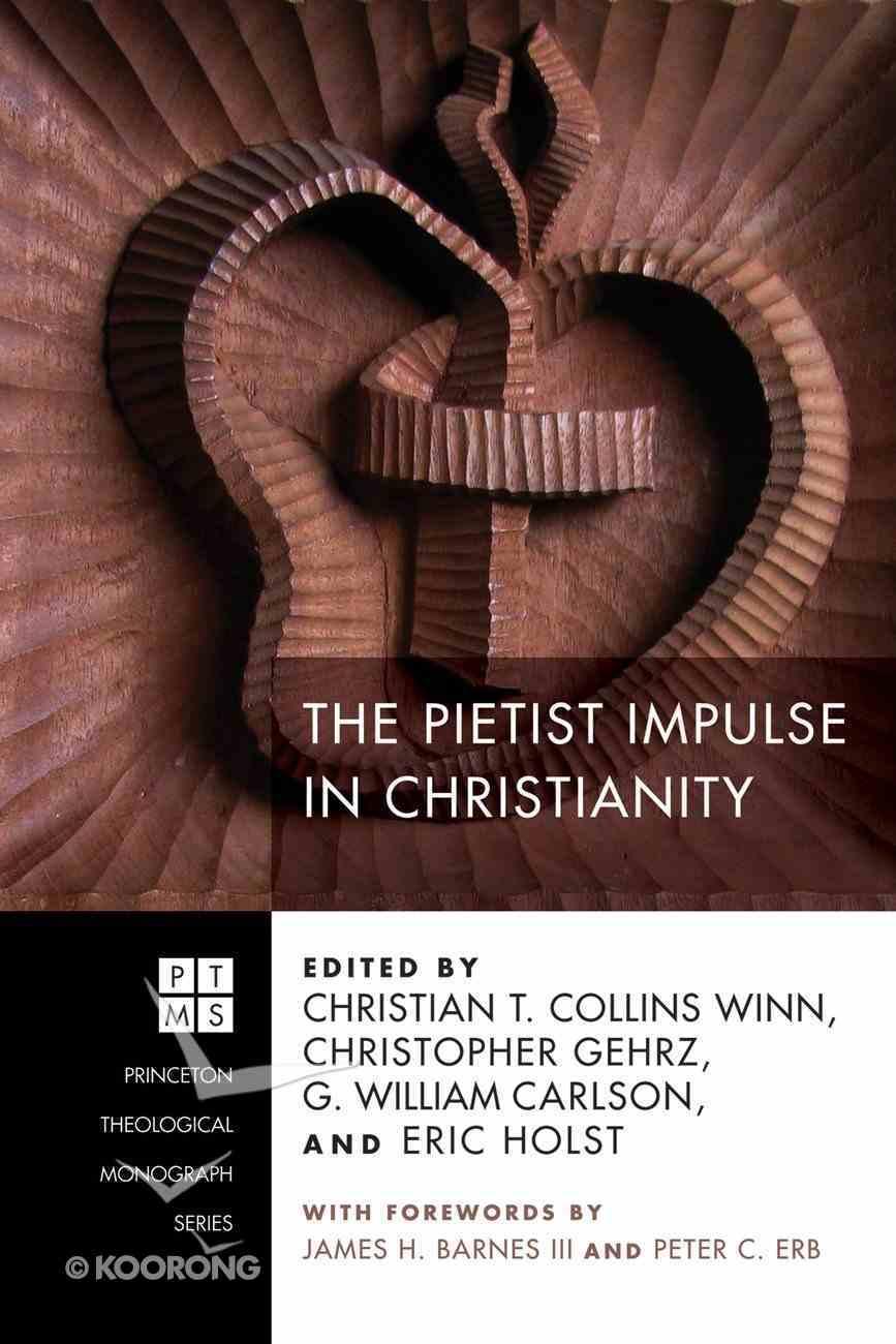 The Pietist Impulse in Christianity eBook