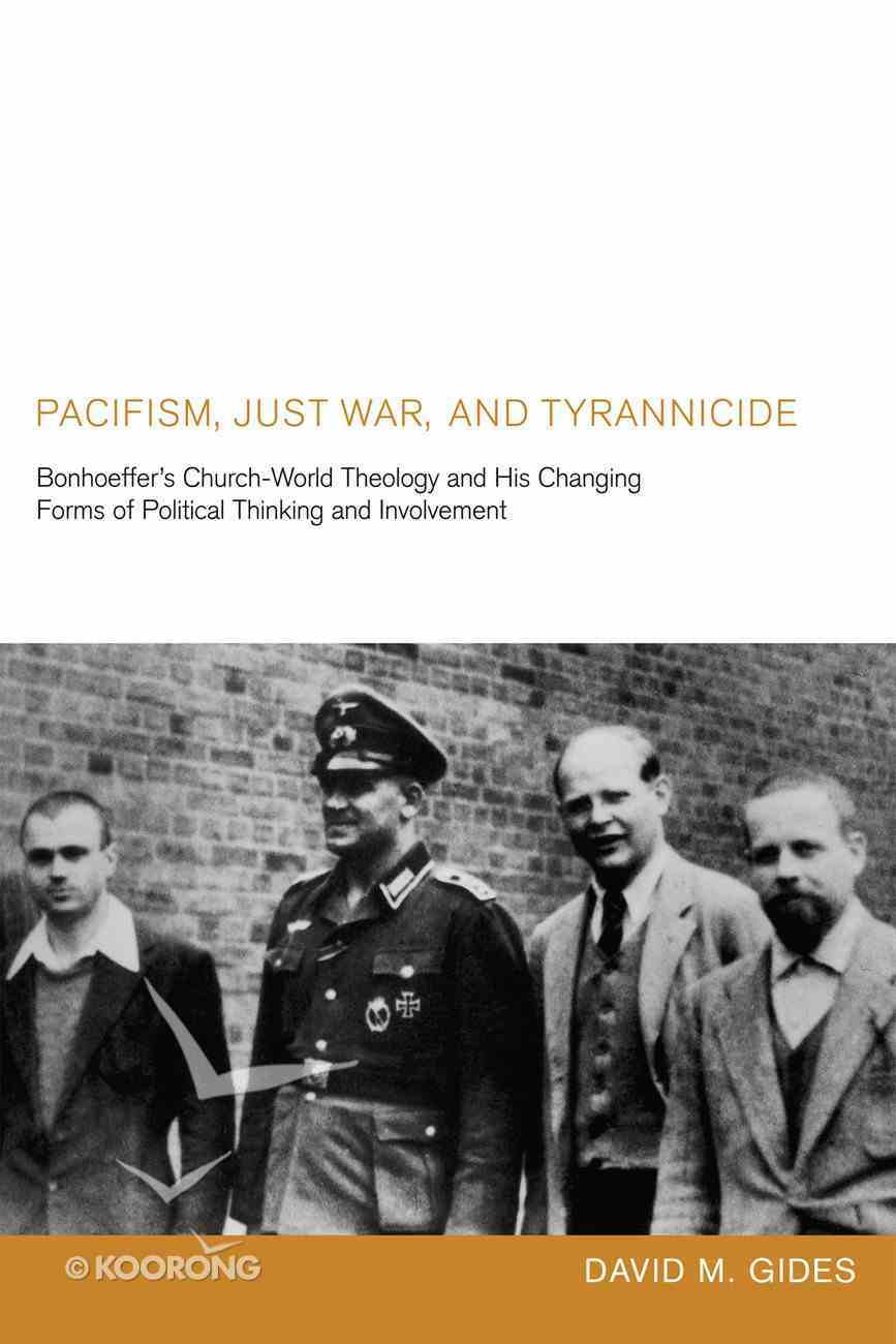 Pacifism, Just War, and Tyrannicide eBook
