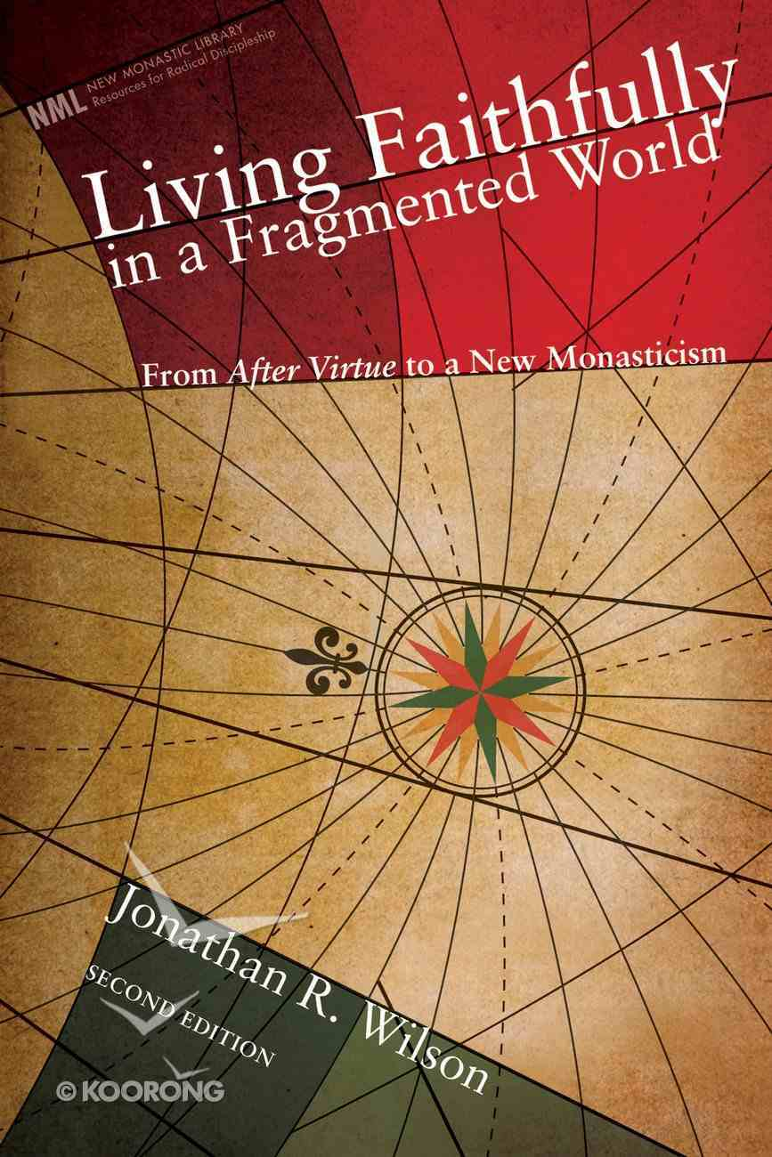 Living Faithfully in a Fragmented World eBook