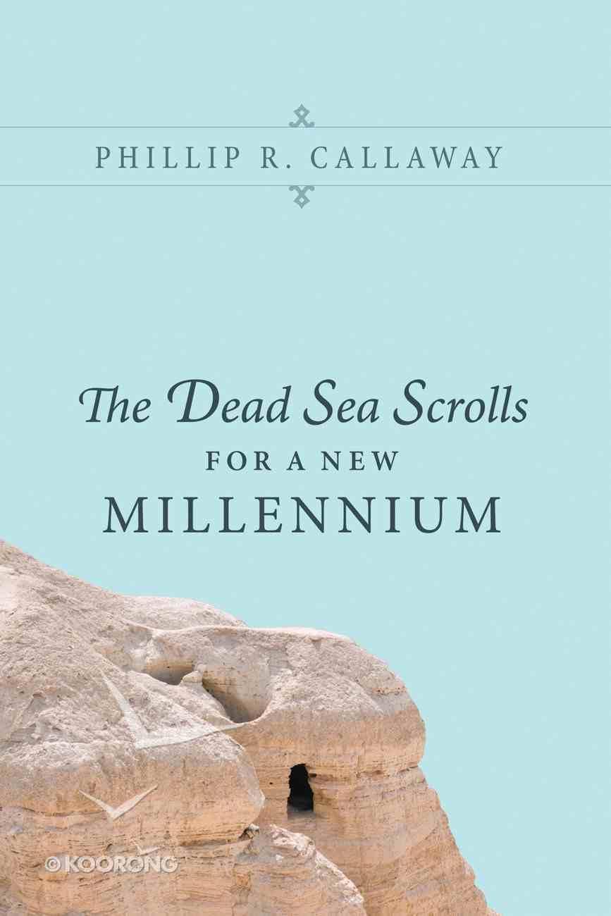 The Dead Sea Scrolls For a New Millennium eBook