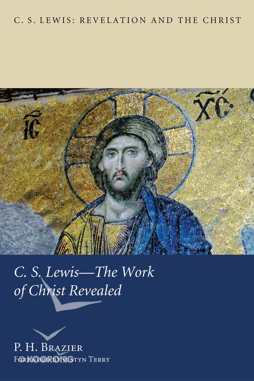 Lewis - the Work of Christ Revealed eBook
