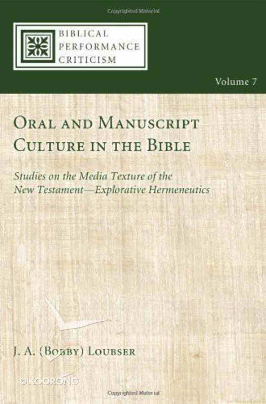 Oral and Manuscript Culture in the Bible eBook