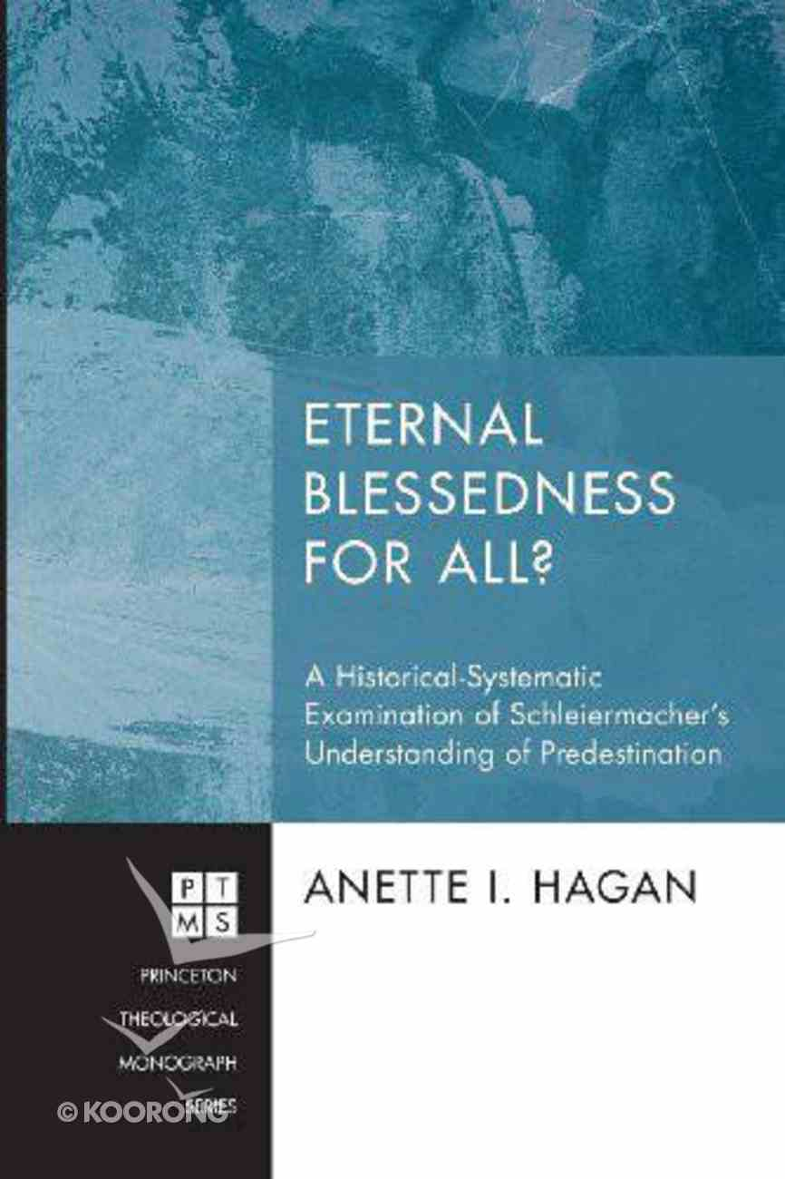 Eternal Blessedness For All? (#195 in Princeton Theological Monograph Series) eBook