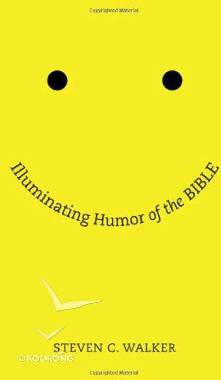 Illuminating Humor of the Bible eBook