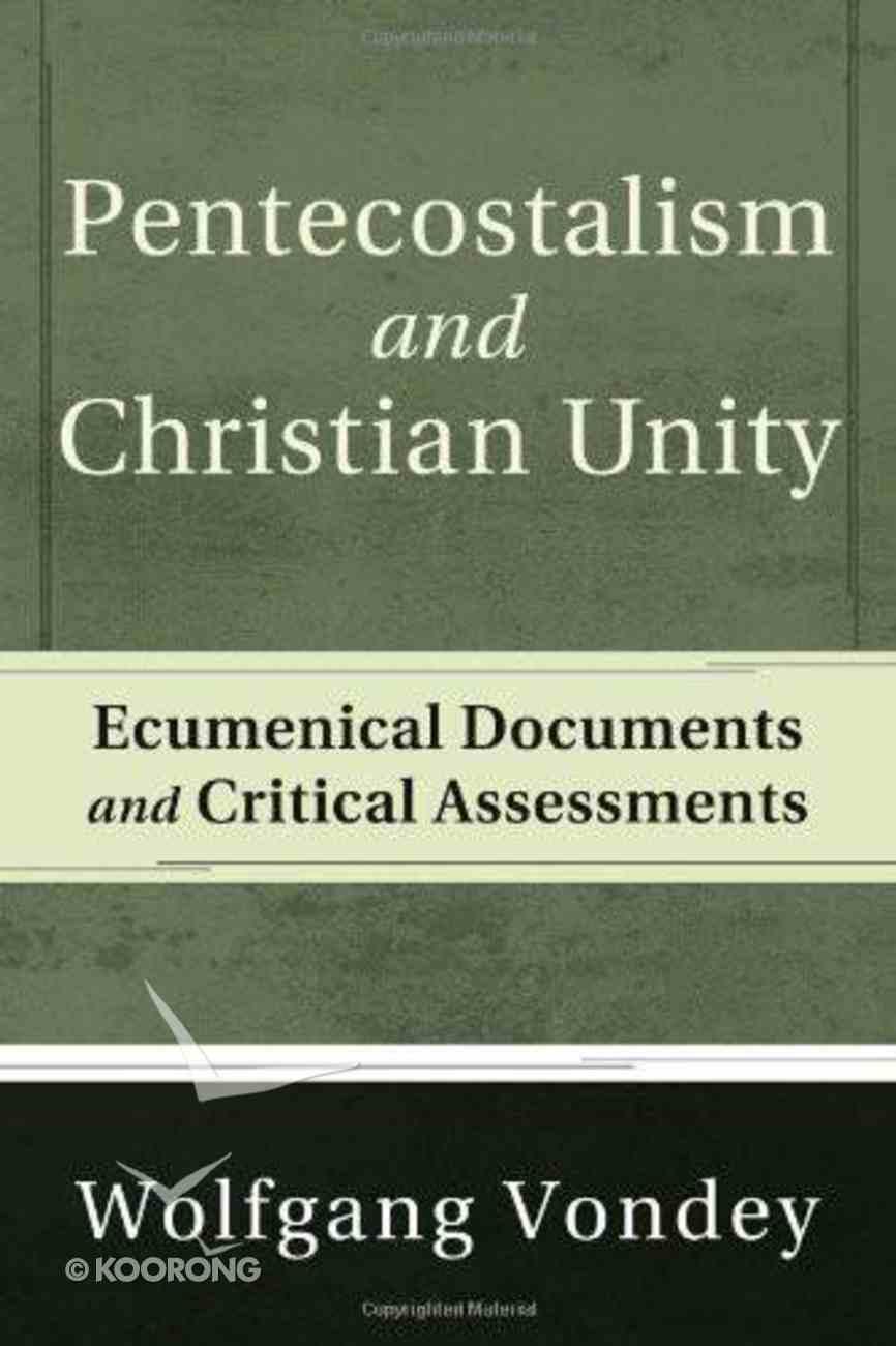 Pentecostalism and Christian Unity eBook