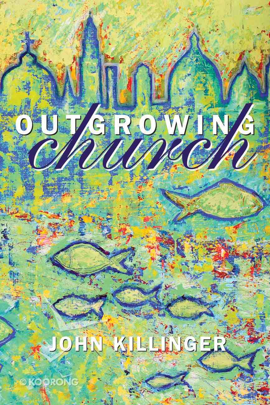 Outgrowing Church eBook