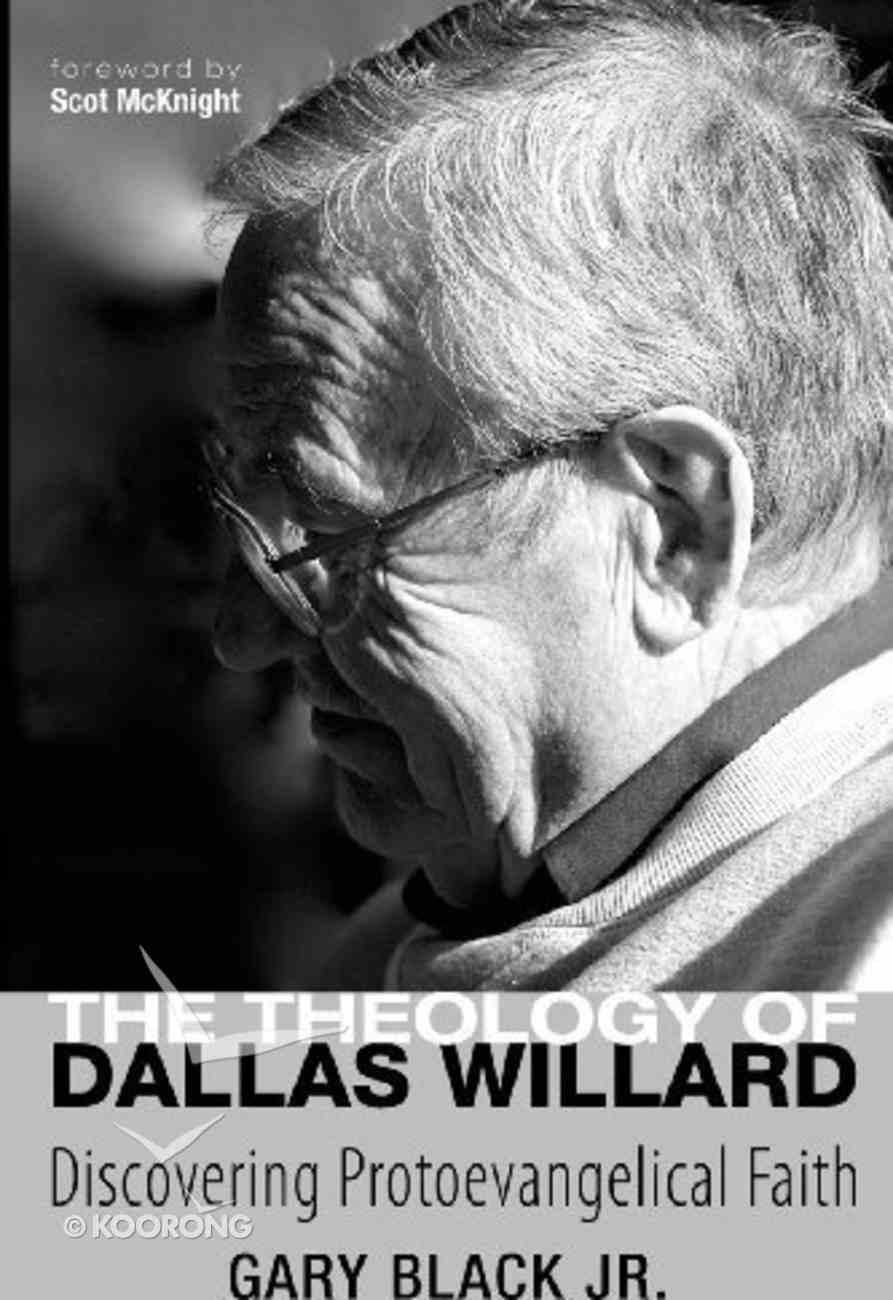 The Theology of Dallas Willard eBook