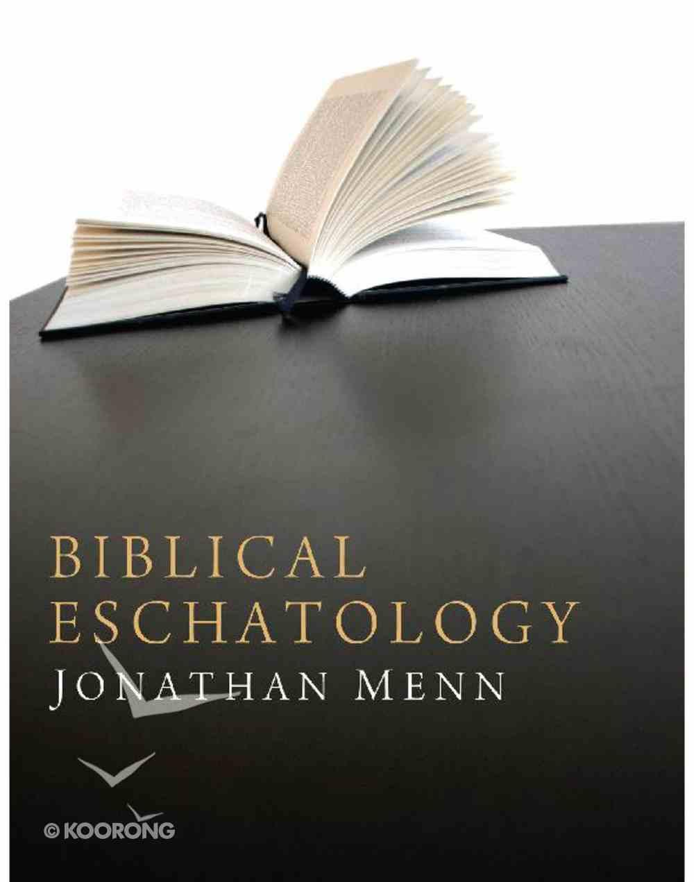Biblical Eschatology eBook
