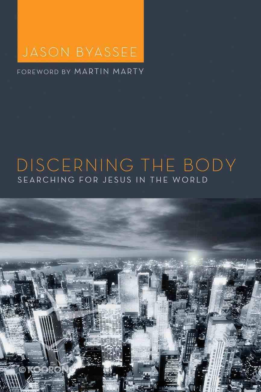 Discerning the Body eBook