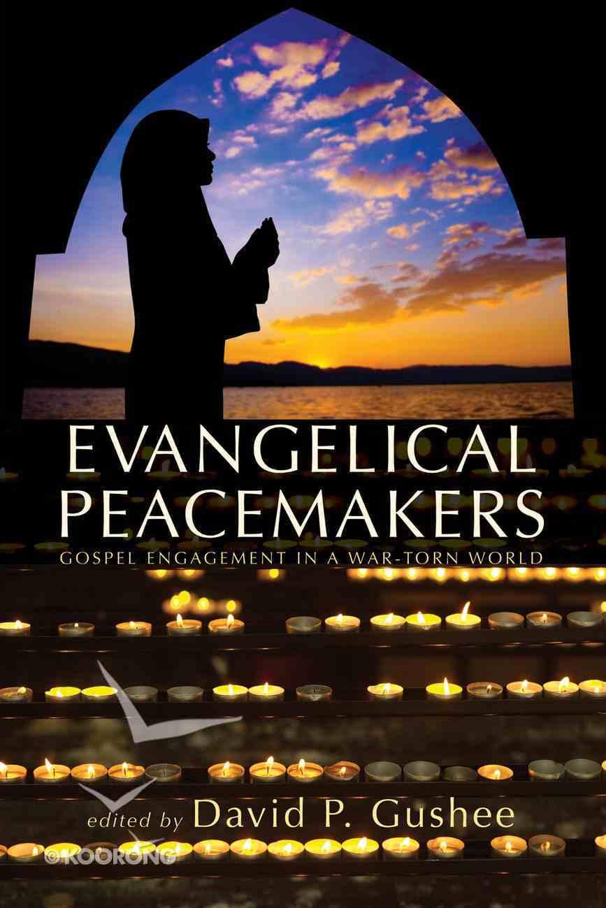 Evangelical Peacemakers eBook