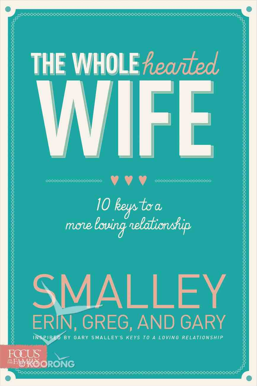 The Wholehearted Wife eBook