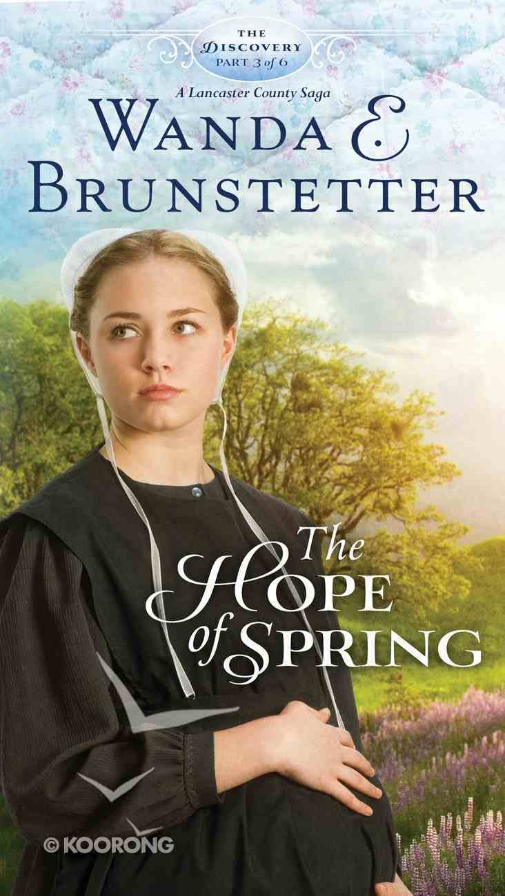 The Hope of Spring (#03 in The Discovery Series) eBook